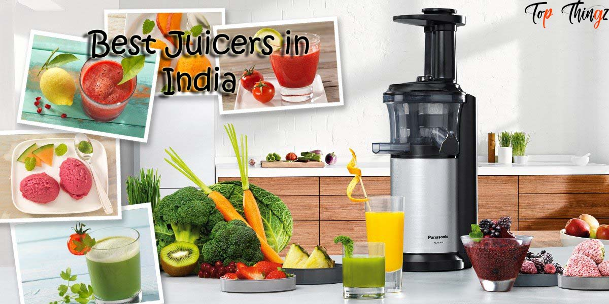 Top 11 Best Juicers in India (Sept. 2020)- Full Review & Buying Guide