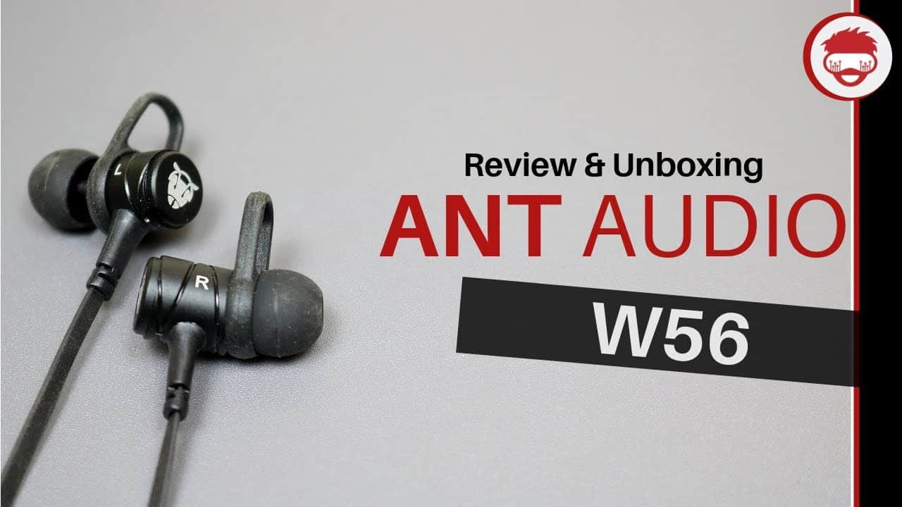 Ant Audio W56 | Best Earphones Under 500