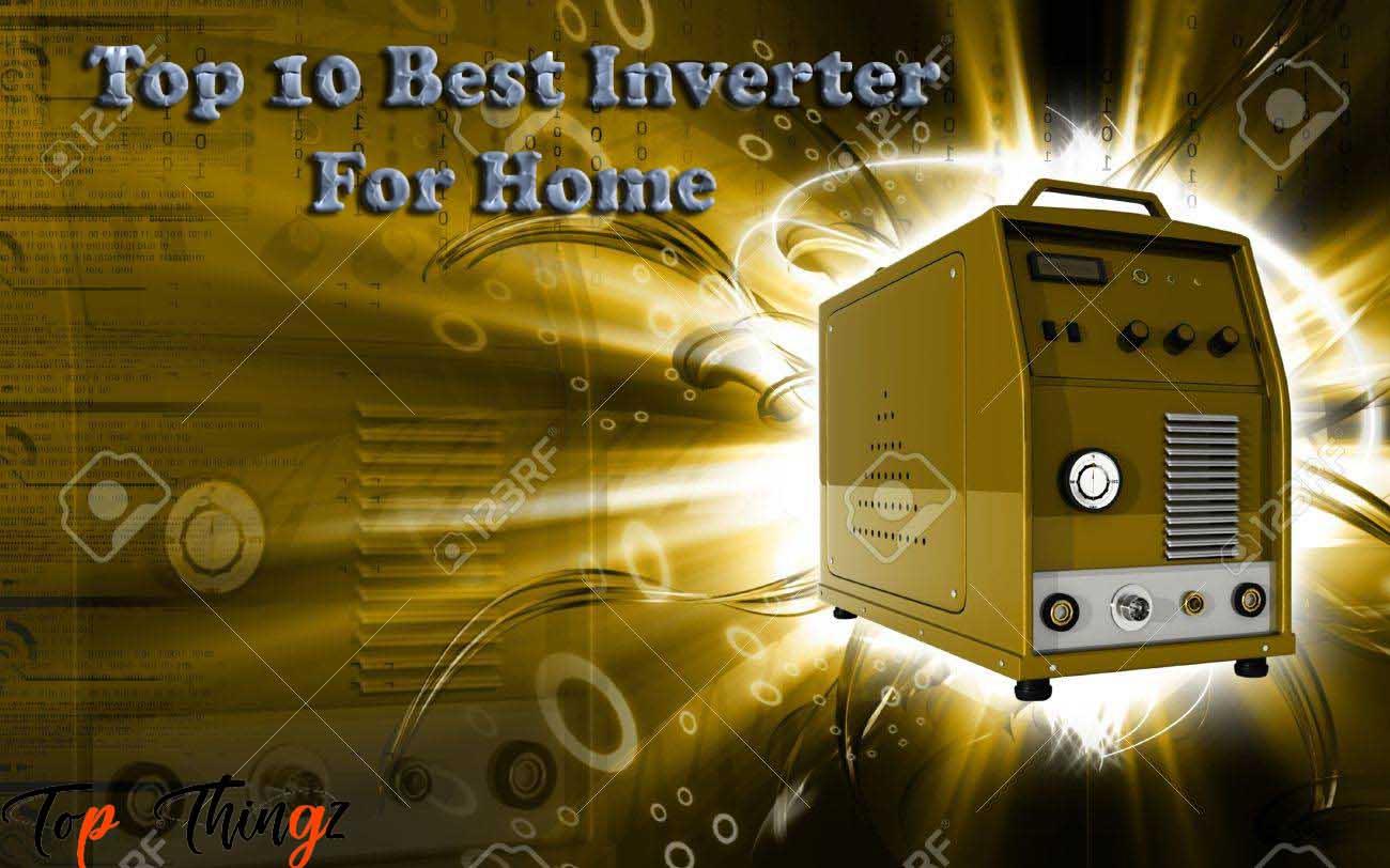 Best Inverter for Home