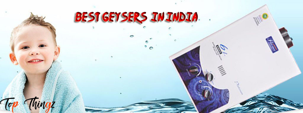 Best Geysers in India
