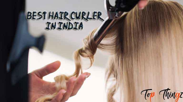 Best Hair Curler in India
