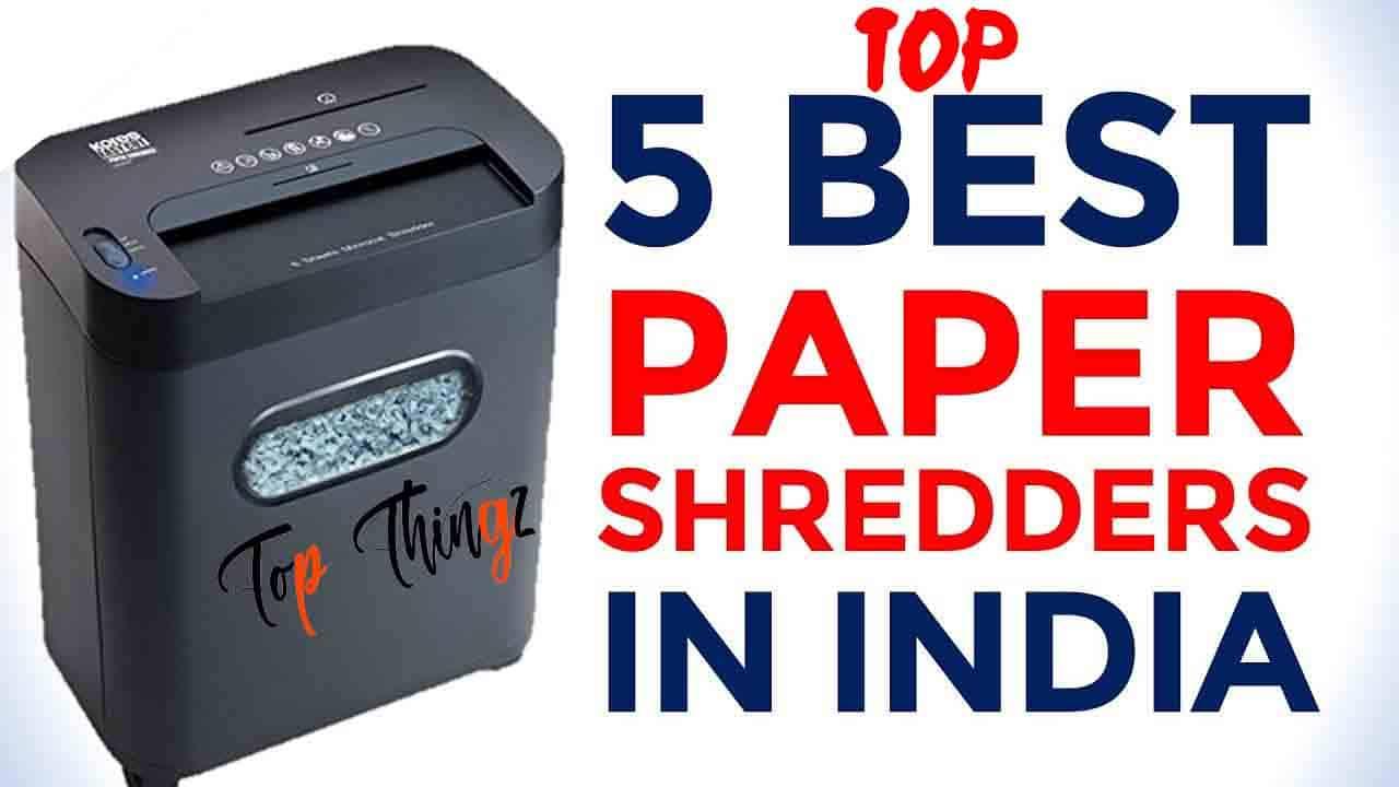 Best Paper Shredder in India