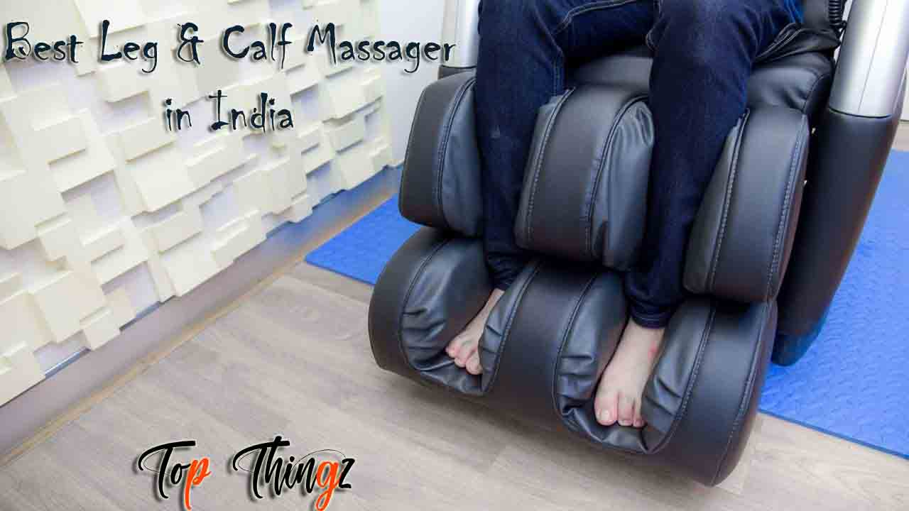 Best Leg and Calf Massager in India