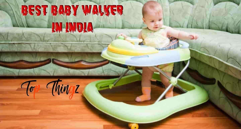 Best Baby Walker in India
