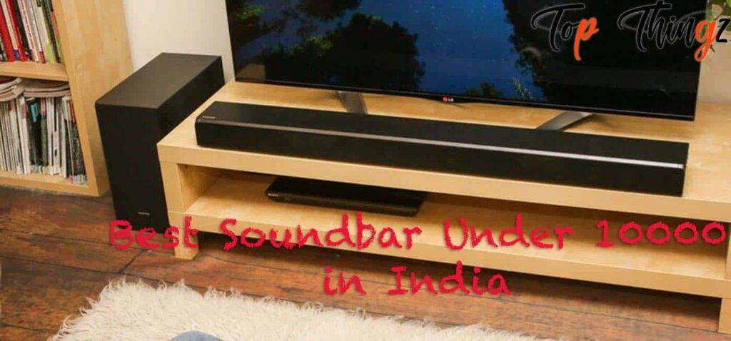 list of Best Soundbar Under 10000